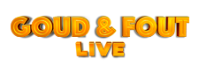 Goud & Fout Live